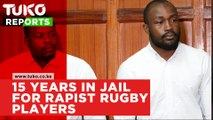Rugby players Frank Wanyama and Alex Olaba jailed for 15 years.