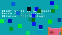 Study Guide to Accompany Roach s Introductory Clinical Pharmacology