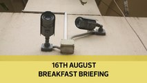 CCTV plan queries | Raila's visitors raise eyebrows | Post sex change IDs: Your Breakfast Briefing
