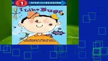 F.R.E.E [D.O.W.N.L.O.A.D] I Like Bugs (Road to reading) Best Sellers by Margaret Wise Brown