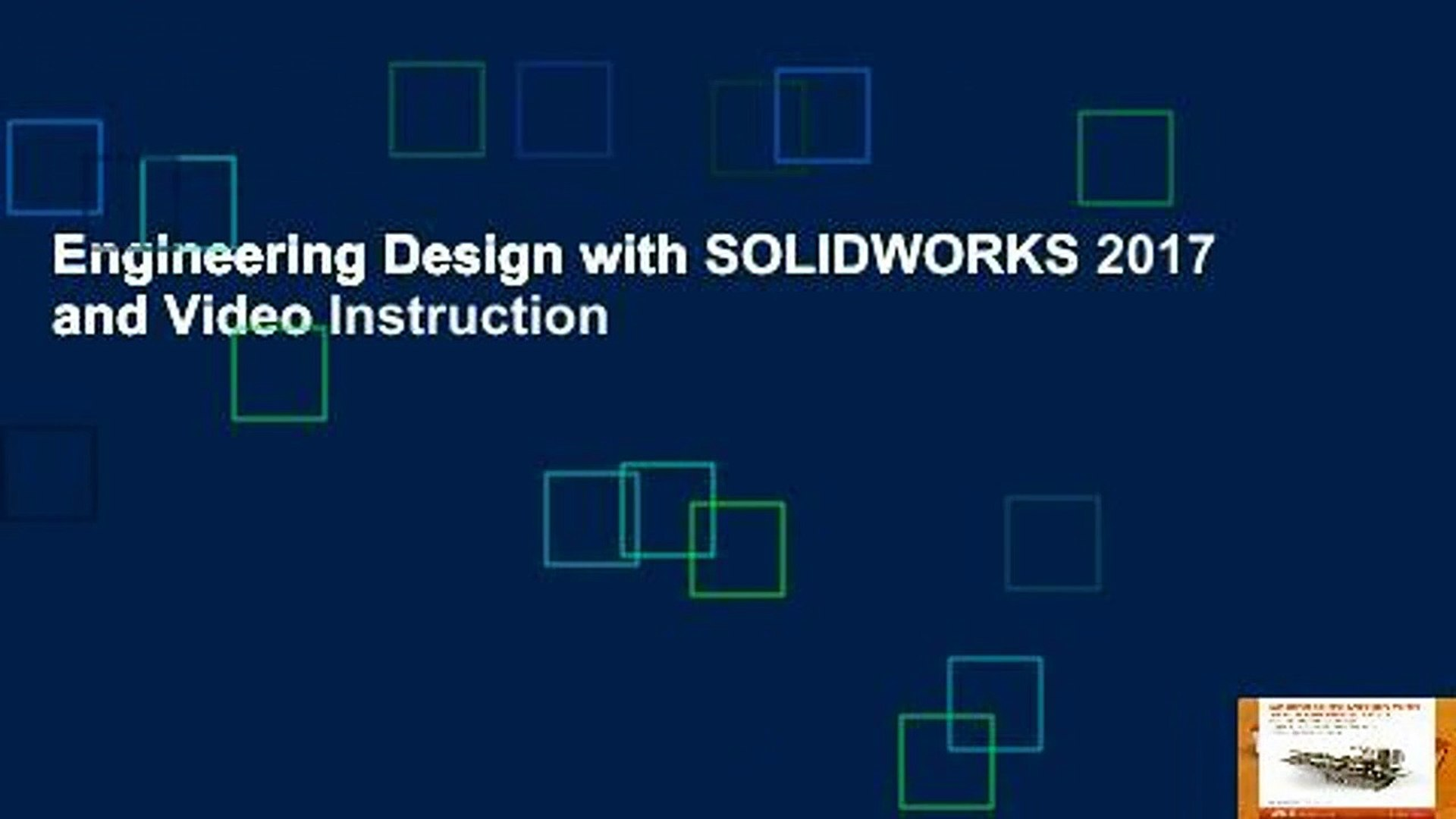 Engineering Design With Solidworks 2017 And Video Instruction Video Dailymotion