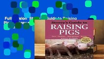 Full Version  Storey s Guide to Raising Pigs (Storey s Guide to Raising (Paperback))  Review