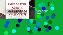 D.O.W.N.L.O.A.D  Never Get Angry Again Best Sellers by Lieberman,, J., David, Dr. Ph.D.