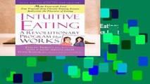 F.R.E.E [D.O.W.N.L.O.A.D] Intuitive Eating: A Revolutionary Program That Works Best Sellers by