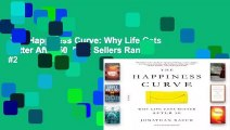 The Happiness Curve: Why Life Gets Better After 50  Best Sellers Rank : #2