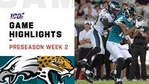 Eagles vs. Jaguars Preseason Week 2 Highlights _ NFL 2019