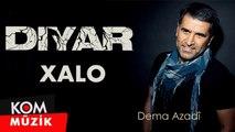 Diyar - Xalo [2019 © Kom Müzik]