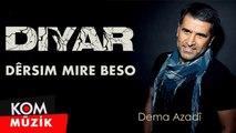 Diyar - Dêrsim Mire Beso [2019 © Kom Müzik]