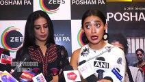 Mahie Gill, Ragini Khanna & Sayani Gupta Spotted Promoting Their Webseries Posham Pa At The Club