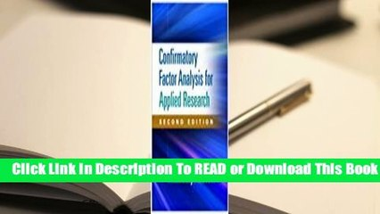 [Read] Confirmatory Factor Analysis for Applied Research  For Trial