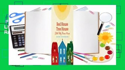 Full version  Red House, Tree House, Little Bitty Brown Mouse  Best Sellers Rank : #2
