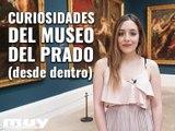 Curiosidades del Museo del Prado