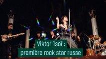 Viktor Tsoï, première rock star russe - #CulturePrime
