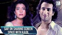 Saif Ali Khan On Sharing Screen Space With Kajol | Humeshaa | Flashback Video