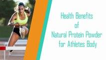 Health Benefits of Natural Protein Powder