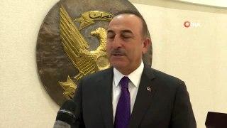 - Bakan Çavuşoğlu: