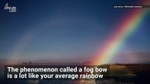 How to Spot One of These Stunning 'White Rainbows'