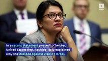 Rep. Rashida Tlaib Decides Against Visiting Israel