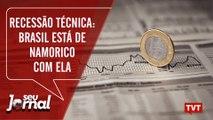 Recessão técnica: Brasil está de namorico com ela