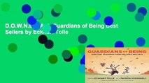 D.O.W.N.L.O.A.D  Guardians of Being Best Sellers by Eckhart Tolle