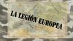 El panorama de la Legión Europea