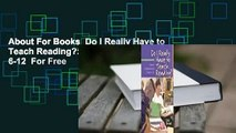 About For Books  Do I Really Have to Teach Reading?: Content Comprehension, Grades 6-12  For Free
