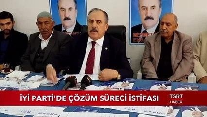 İYİ Parti'de Çözüm Süreci İstifası