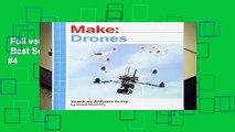 Full version  Make: Drones  Best Sellers Rank : #4