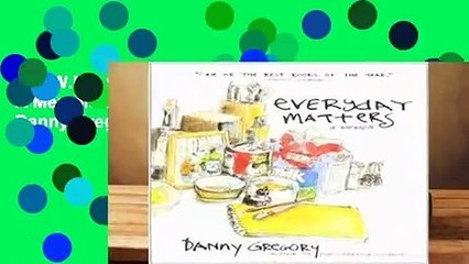 D.O.W.N.L.O.A.D  Everyday Matters: A Memoir Best Sellers by Danny Gregory