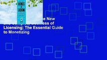 About For Books  The New and Complete Business of Licensing: The Essential Guide to Monetizing