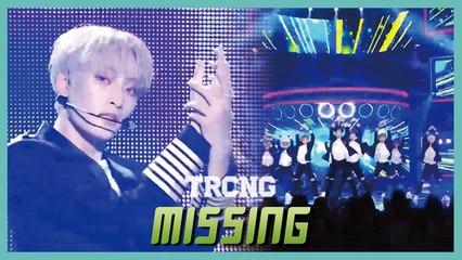[HOT]TRCNG (티알씨엔지) - MISSING Show Music core 20190817