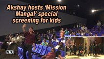 Akshay hosts 'Mission Mangal' special screening for kids