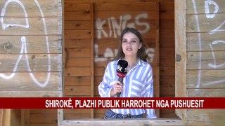 SHIROKË, PLAZHI PUBLIK HARROHET NGA PUSHUESIT