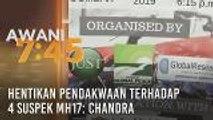 Hentikan pendakwaan terhadap 4 suspek MH17: Chandra