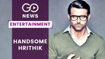 Hrithik Roshan - Most Handsome Man In The World