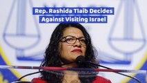 Rep. Rashida Tlaib's Israel Issue