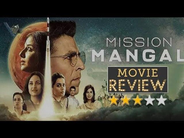 Mission Mangal Movie Review | Akshay Kumar | Taapsee Pannu | Vidya Balan | Sonakshi Sinha |