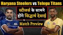 Pro Kabaddi League 2019: Haryana Steelers vs Telugu Titans | Match Preview | वनइंडिया हिंदी