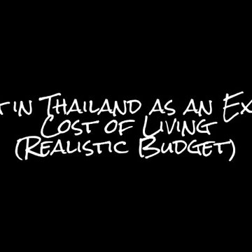Living in Thailand as an Expat- Cost of Living