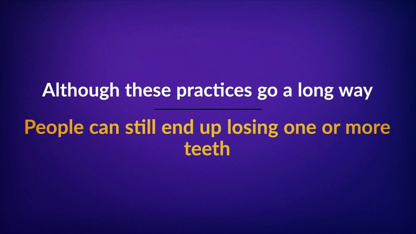 1 in 4 Adults Will Lose All of the Permanent Teeth by 74 Years of Age