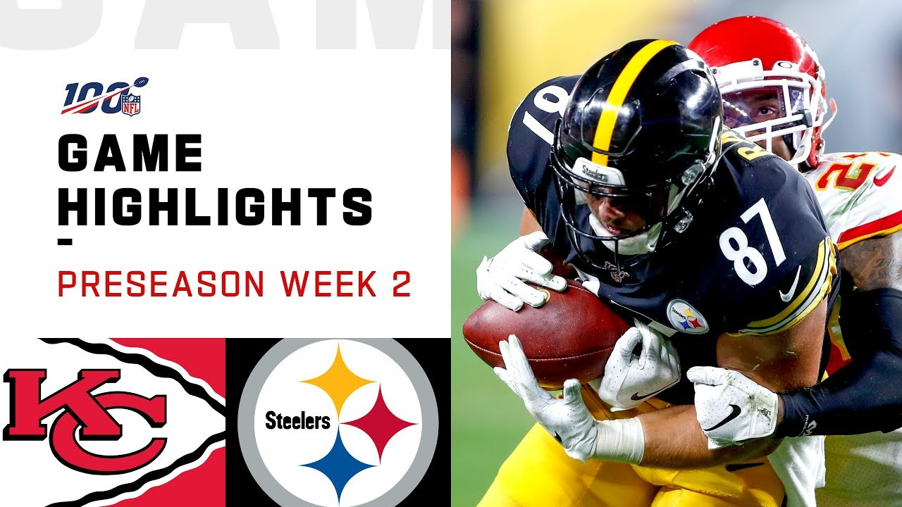 Chiefs vs. Steelers Preseason Week 2 Highlights _ NFL 2019