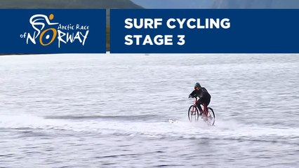 Surf Cycling - Stage 3 - Arctic Race of Norway 20194