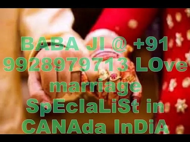 BABA JI @ +91-9928979713 LOve marriage SpEcIaLiSt in Singapore