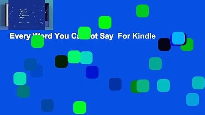 Every Word You Cannot Say  For Kindle