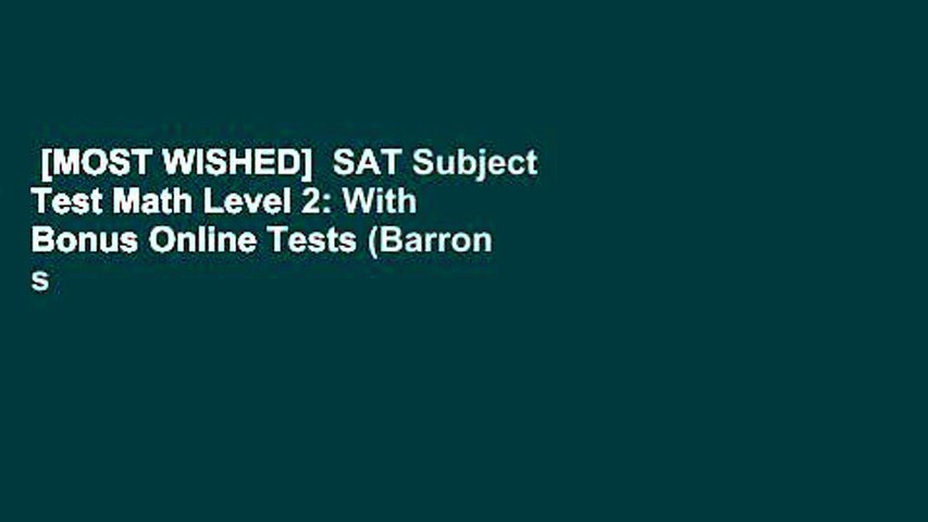 [MOST WISHED]  SAT Subject Test Math Level 2: With Bonus Online Tests (Barron s SAT Subject Test