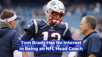 Tom Brady Won't Plan His NFL Future