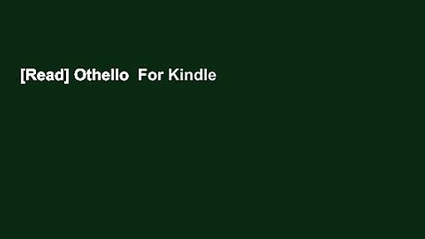 [Read] Othello  For Kindle