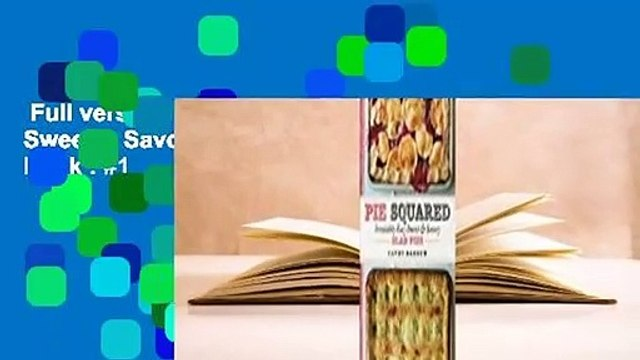 Full version  Pie Squared: Irresistibly Easy Sweet & Savory Slab Pies  Best Sellers Rank : #1