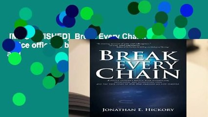 [MOST WISHED]  Break Every Chain: A police officer s battle with alcoholism, depression, and