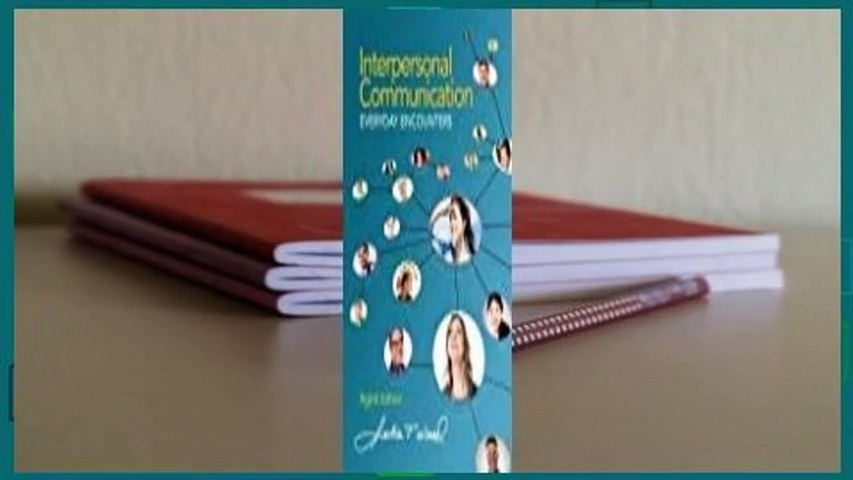 Full version  Interpersonal Communication: Everyday Encounters Complete
